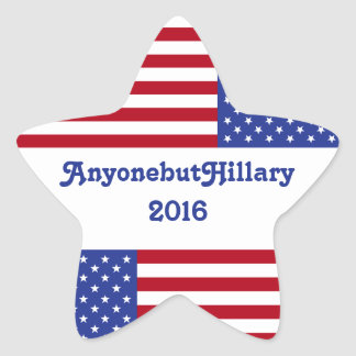 AnyonebutHillary 2016-American Flag/Star Star Sticker
