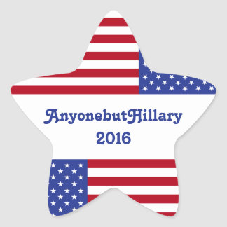 AnyonebutHillary 2016-American Flag/Star Star Sticker