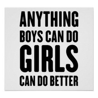 Anything Boys Can Do, Girls Can Do Better Poster