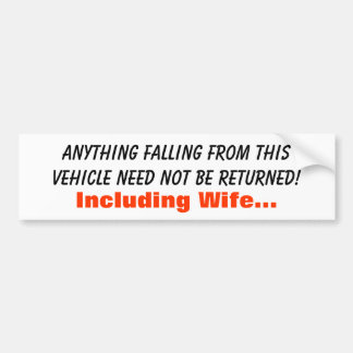 Anything falling from this vehicle need not be ... car bumper sticker