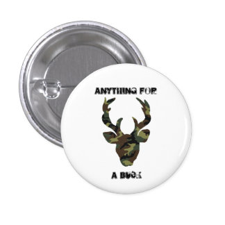 Anything For A Buck Camouflage Deer 1 Inch Round Button