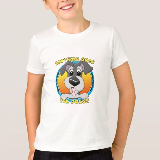 Anything Goes for Dogs T-Shirt