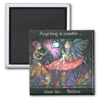 Anything is possible... 2 inch square magnet