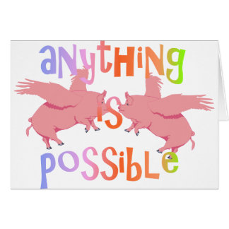 Anything is Possible Card