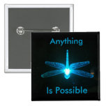 Anything is Possible Pins