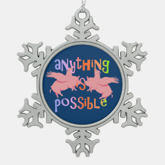 Anything is Possible Snowflake Pewter Christmas Ornament