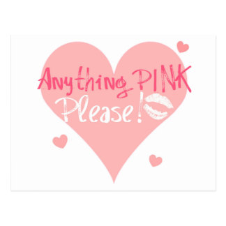 Anything Pink Please! Postcard
