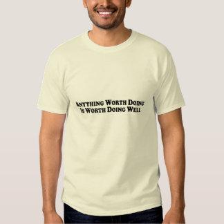 Anything Worth Doing - Basic T-Shirt