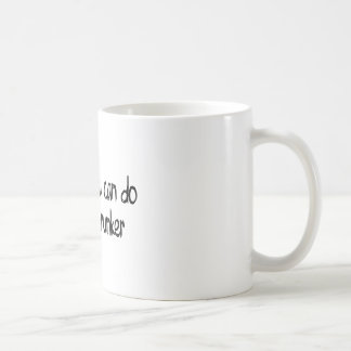 anything you can do I can do drunker Mug