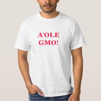 A'ole GMO     OMG GMO WTF? T-Shirt