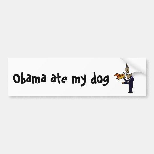 AP- Obama Ate My Dog Bumper Sticker