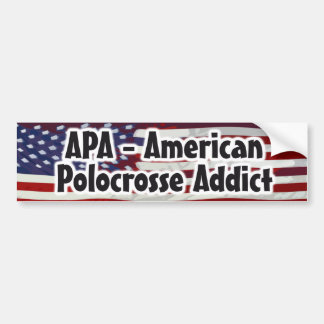 APA - American Polocrosse Addict Bumper Sticker
