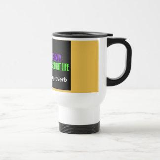 Apache Proverb Travel Mug