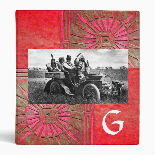 APACHES AND GERONIMO DRIVING A MOTOR CAR MONOGRAM BINDER