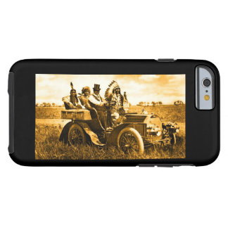 APACHES AND GERONIMO DRIVING A MOTOR CAR TOUGH iPhone 6 CASE