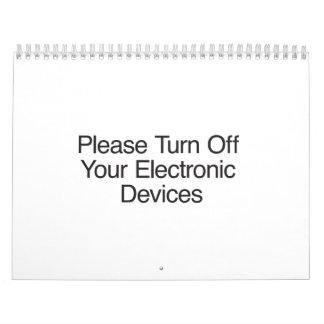 Apague por favor sus dispositivos electrónicos calendarios