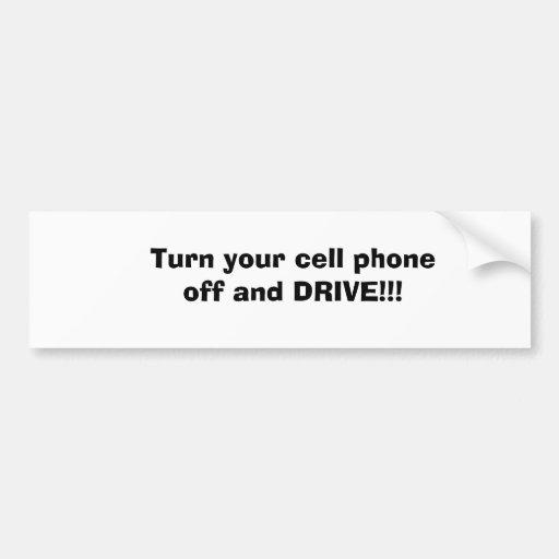 ¡Apague su teléfono celular y CONDUZCA!!! Pegatina De Parachoque