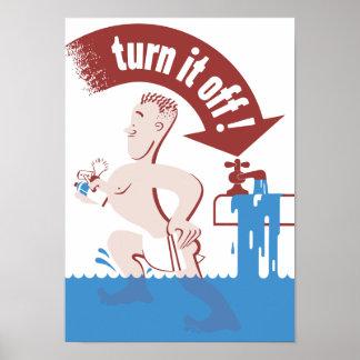Apagúelo -- Protección de agua Póster