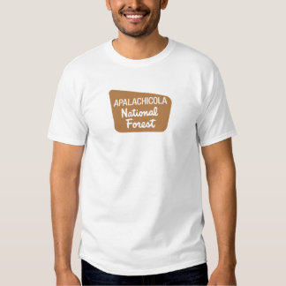 Apalachicola National Forest (Sign) T Shirt