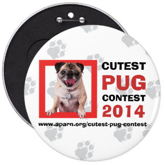 APARN Cutest Pug Contest 2014 Colossal Button Button