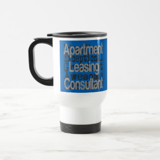 Apartment Leasing Consultant Extraordinaire Travel Mug