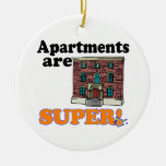 apartments are super christmas ornament