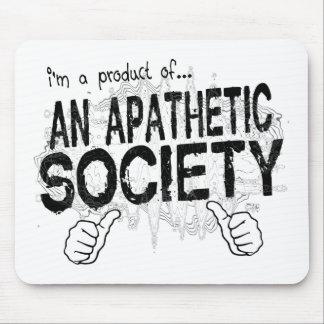 apathetic society mouse pad