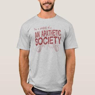 apathetic society T-Shirt