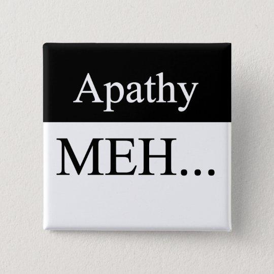 Apathy Button