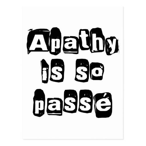 Apathy Is So Passé Postcard