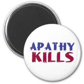 apathy kills 2 inch round magnet