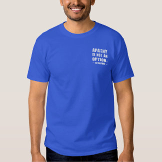 Apathy Not Option - Ro Khanna - White Letters T-shirt