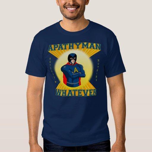 Apathyman Super Hero Shirt