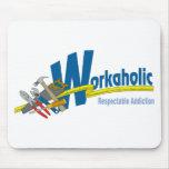 Apego respetable del Workaholic Tapete De Ratones