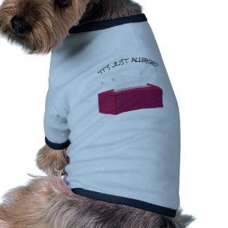 Apenas alergias camisas de perritos