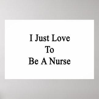 Apenas amo ser enfermera poster