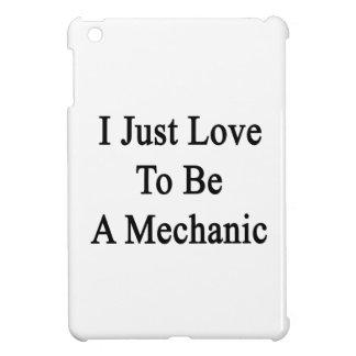Apenas amo ser mecánico