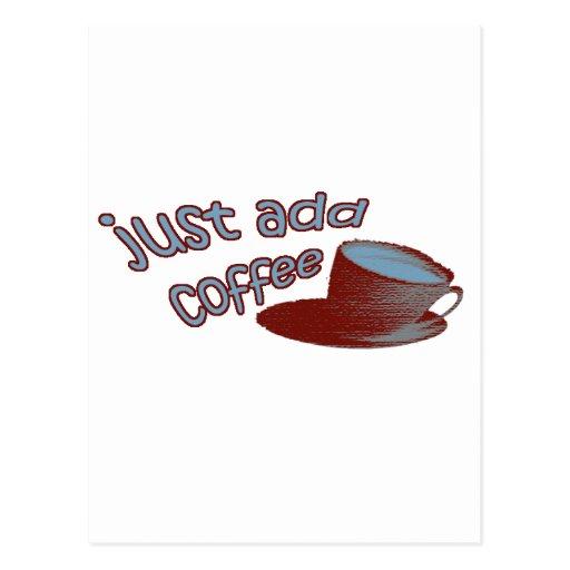Apenas añada el café tarjetas postales