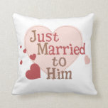 Apenas casado con él almohadas