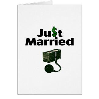Apenas casado (efectivo) tarjeta de felicitación
