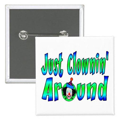 Apenas Clownin alrededor Pin