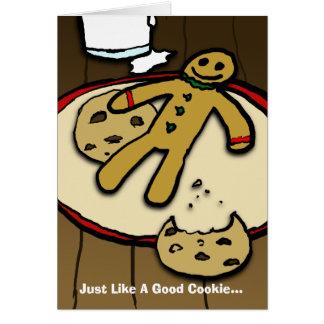 Apenas como una buena galleta… tarjeta de felicitación