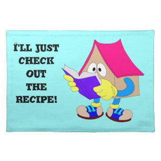¡Apenas comprobaré hacia fuera la receta! Mantel Individual