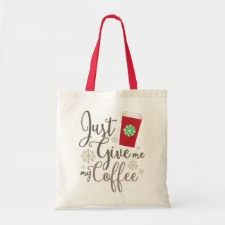 Apenas déme mi café - es apenas una taza - taza