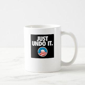 Apenas deshágalo taza de café