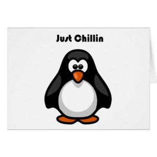 Apenas dibujo animado del pingüino de Chillin Tarjeta De Felicitación