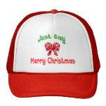 Apenas diga el gorra de las Felices Navidad