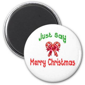 Apenas diga el imán de las Felices Navidad