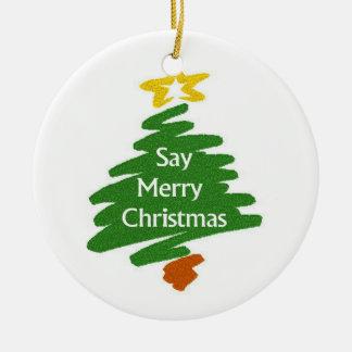 Apenas diga las Felices Navidad Adornos De Navidad