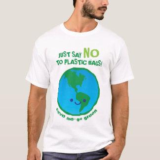 Apenas diga no a la camiseta de las bolsas de